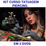Kitt! 3 Dvds Piercing + Tatuagem!! Pague Mercado Pago