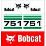 Kit Adesivos Bobcat 751 - Decalx