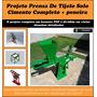 Prensa Tijolo Ecologico, E Peneira Manual - Projeto