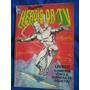 Gibi Heróis Da Tv Número 70 - Editora Abril - 1985