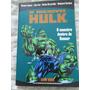 O Incrivel Hulk - Série Ouro Nº20 - 2005 - Historia Completa