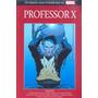 Coleção Os Heróis Mais Poderosos Marvel Ed 22 Professor X