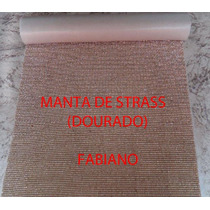 Manta De Strass 1,20x0,22 + 20 Metros De Strass De 1ª Linha