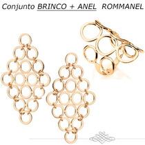 Exclusiva Rommanel Anel+brinco Círculos Promo! 511048 523942