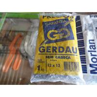 Prego Sem Cabeça 12x12 Gerdau,10x10 Morlan,8x8 Compregram