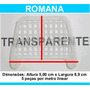 Passarinheira Telha Romana Cristal Kit 10 Metros