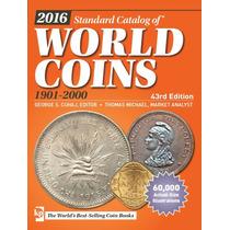 Lançamentos 2016!!! Catálogos Mundiais De Moedas!!!