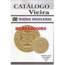Catalogo Vieira Moedas Brasileiras 15* Edição 2015