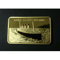 Medalha Titanic,naufragio 1 Once, Ouro, In Memory Of Victims