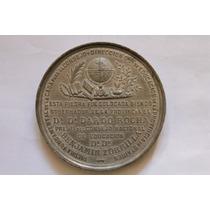 Rara E Antiga Medalha Da Argentina - Buenos Aires - Ano 1883