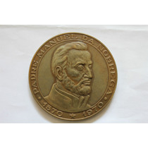 Medalha Antiga Do Padre Manuel Da Nóbrega - Veja As Fotos