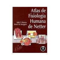 Atlas De Fisiologia Humana De Netter