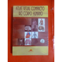 - Atlas Visual Compacto Do Corpo Humano. Desafio-ridell.