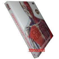 O Livro Do Corpo Humano + Dvd 2ª Edição Expandida Atualizada