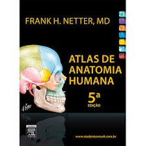 Netter - Atlas De Anatomia Humana - 5ª Pdf