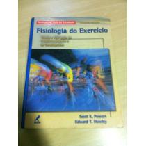Fisiologia Do Exercício - Scott K . Powers 3 ª Edição