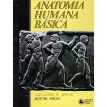 Anatomia Humana Básica - Alexander P. Spence