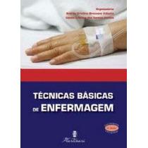 - Livro Tecnicas Basicas De Enfermagem.