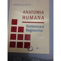 Livro De Anatomia Humana Sistêmica E Segmentar.