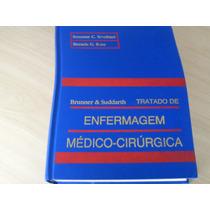 Tratado De Enfermagem Médico-cirúrgico 2 Vols Brunner