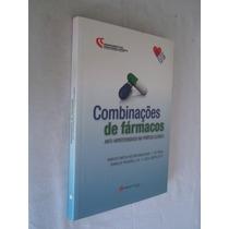 Combinações De Fármacos: Anti Hipertensivos Na Prática Clíni