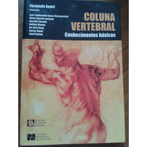 Livro Coluna Vertebral Conhecimento Básicos - Frete Grátis