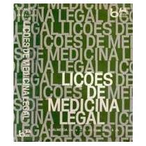 Lições De Medicina Legal - A Almeida Jr, J B O E Costa Jr