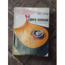 O Corpo Humano Vol.2 De Fritz Kahn