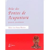 Livro: Atlas Dos Pontos De Acupuntura