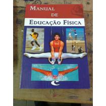 - Livro Manual De Educacão Física.