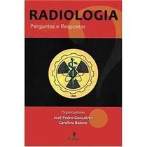 Radiologia: Perguntas E Respostas