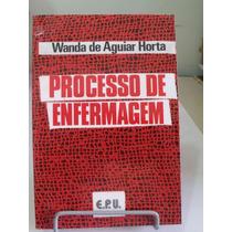 * Livroo Processo De Enfermagem - Wanda De Aguiar Horta -