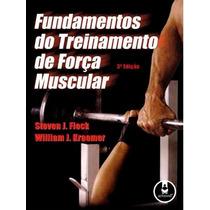 Fundamentos Do Treinamento De Força Muscular 3ª Edição