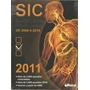 M2670 - Sic Questões Comentadas 2006 A 2010 - Medcel