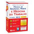 Manual De Segurança, Higiene E Medicina Trabalho 9ª Ed. 2015