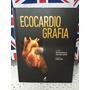 Livro Ecocardiografia - Wilson Mathias Jr - Ed. Manole