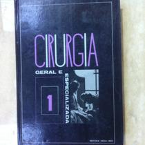 Livro Cirurgia Geral E Especializada 1 - Editora Vega - Mec