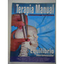 Terapia Manual #vol 3 #11 Ano 2005 Equilíbrio Neuromuscular