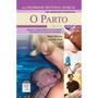 Livro - O Parto Vol. 3 - Série Enfermagem Obstétrica