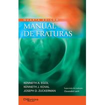 Livro Manual De Fraturas - Koval (novo)