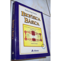 Livro: Biofísica Básica - Ibrahim Felippe Heneine - 1999