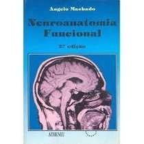 Livro Neuroanatomia Funcional - Angelo Machado