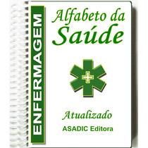 Dicionário Alfabeto Da Saúde Enfermagem - Termos Técnicos