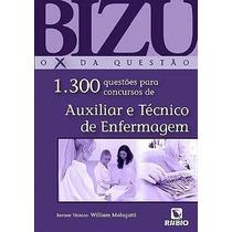 Bizu De Auxiliar E Técnico De Enfermagem - 1300 Questões