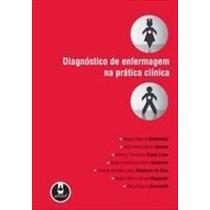 Livro: Diagnóstico De Enfermagem Na Prática Clínica