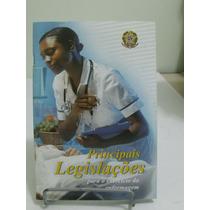 Principais Legislações Para O Exercício Da Enfermagem