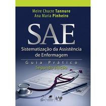 Sae Sistematizaçao Da Assistencia De Enfermagem Guia Prático