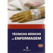 Técnicas Básicas De Enfermagem - Promoção !!! Preço E Frete