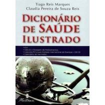 Dicionário De Saúde Ilustrado - Compacto ! Com 25.000 Termos