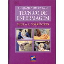 Livro: Fundamentos Para O Técnico De Enfermagem Sheila